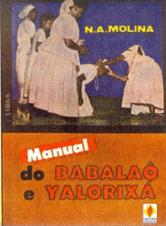 Manual Do Babalaó Yalorixá N ,a.molina Editora;espiritualist