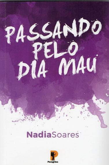 Passando Pelo Dia Mau - Nadia Soares - Livro + Cd