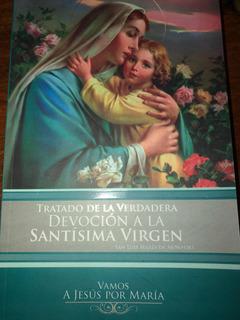 Libro Tratado De La Verdadera Devoción A La Santísima Virgen