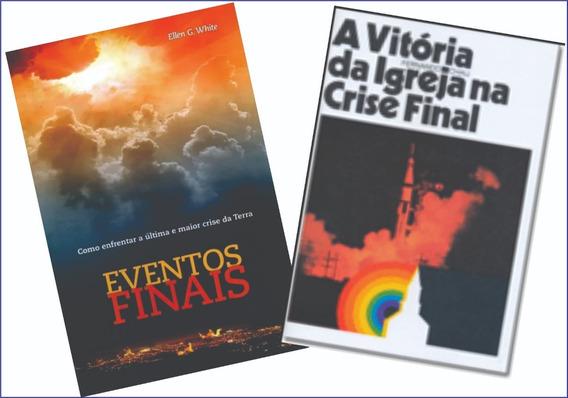 A Vitória Da Igreja Na Crise Final Livro Novo + Lindo Brinde