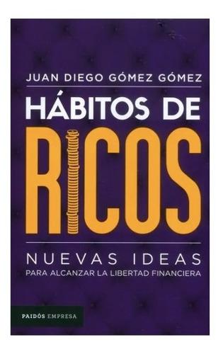 Habitos De Ricos Libro Fisico Version Economica