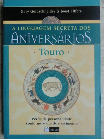A Linguagem Secreta Dos Aniversários - Touro Astrologia