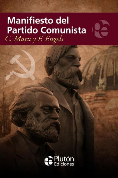 Libro: Manifiesto Del Partido Comunista - Marx / Engels