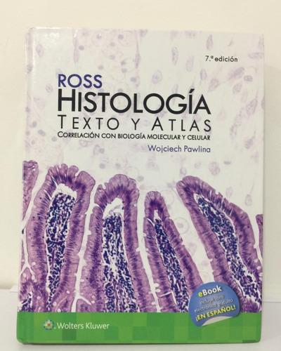 Imagen 1 de 3 de Ross Histología Texto Y Atlas - Séptima Edición