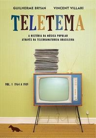 Teletema - História Da Música Pop. Através Da Teledramaturgi