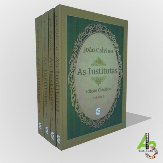 Lr12 As Institutas Edição Clássica - João Calvino - 4 Vol