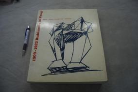 Livro 1909-1925, Kubismus In Prag 504 Páginas Cubismo Raro