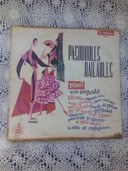 Maxi Y Su Conjunto Pasodobles Bailables (disco De Vinilo)