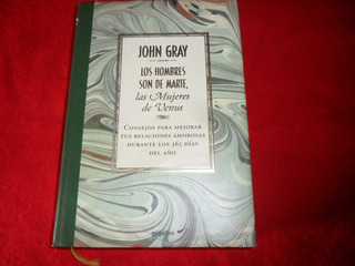 John Gray - Los Hombres Son De Marte, Las Mujeres De Venus