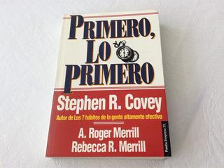 Primero Lo Primero (stephen Covey)