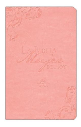 Biblia De Estudio Mujer De Hoy, Piel Especial Rosa, Rvr1960
