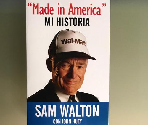 Imagen 1 de 1 de  Made In America  Mi Historia, Sam Walton