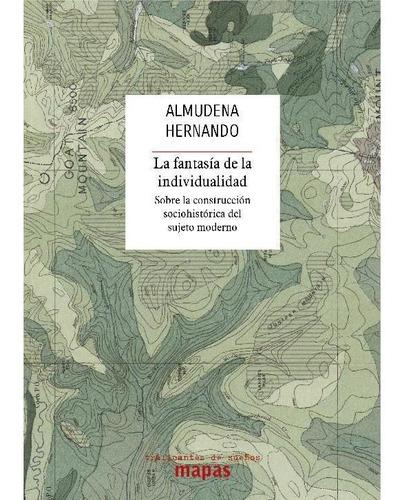 Imagen 1 de 1 de La Fantasía De La Individualidad - Almudena Hernando