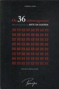 Os 36 Estratagemas Manual Secreto Da Arte Da Guerra