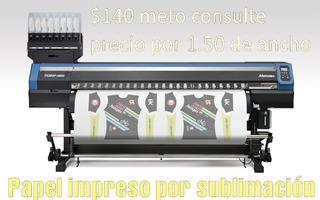 Papel Impreso O Lona Baner Sublimacion