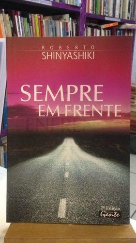 Livro Sempre Em Frente Roberto Shinyashiki