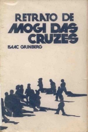 Retrato De Mogi Das Cruzes Isaac Grinberg