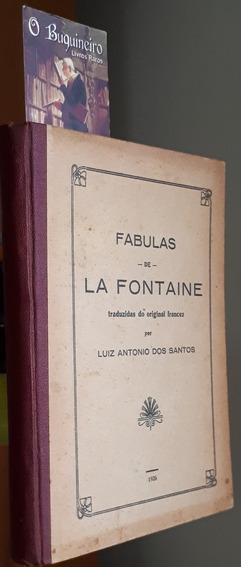 Fábulas De La Fontaine - Luiz Antonio Dos Santos - 1926