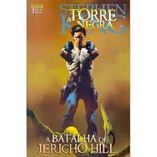 Nº 1 A Torre Negra - A Batalha De Jerich Stephen King