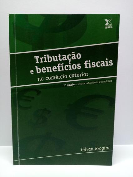 Livro: Tributação E Benefícios Fiscais No Comércio Exterior