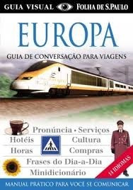 Europa Guia Para Viagens - Novo!