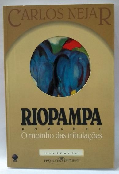 Livro Riopampa O Moinho Das Tribulações Romance Cristão