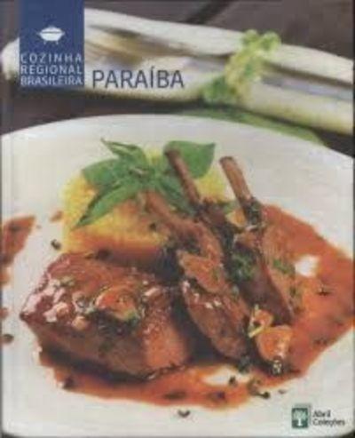 Livro Cozinha Regional Brasileira - Paraíba Abril Coleções
