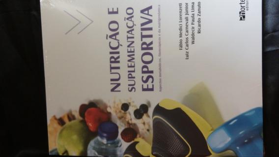 Novo! Livro Nutrição Suplementação Esportiva Educação Física