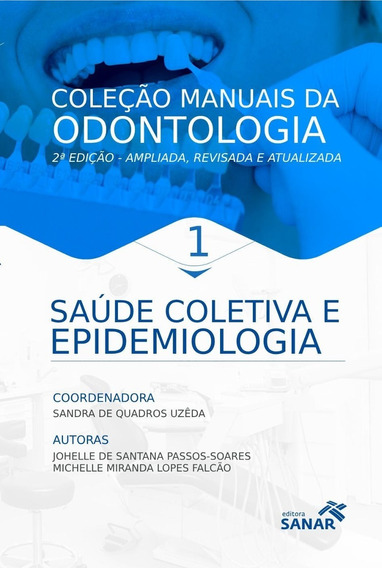 Livro Saúde Coletiva E Epidemiologia -manual Odontologia 2ed