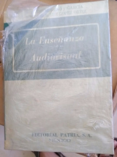 Libro La Enseñanza Audiovisual Editorial Patria