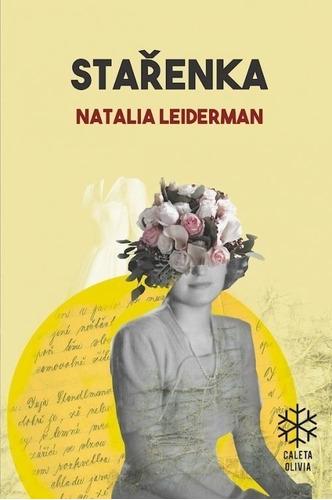 Starenka - Natalia Leiderman