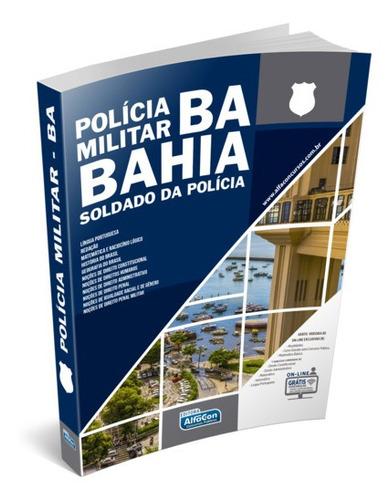 Apostila Pm Ba Polícia Militar Ba Soldado Da Polícia Alfacon