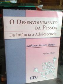 O Desenvolvimento Da Pessoa Da Infancia A Adolescencia