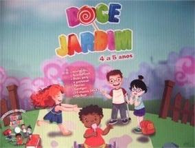 Coleção Doce Jardim 4 A 5 Anos - Educação Infantil