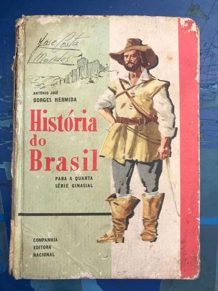 Livro História Do Brasil - Para A Quarta Série Ginasial