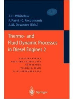 Thermo- And Fluid Dynamic Processes In Diesel Engines 2: