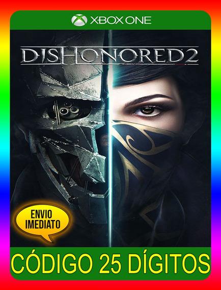 Dishonored 2 - Xbox One 25 Dígitos (envio Já)