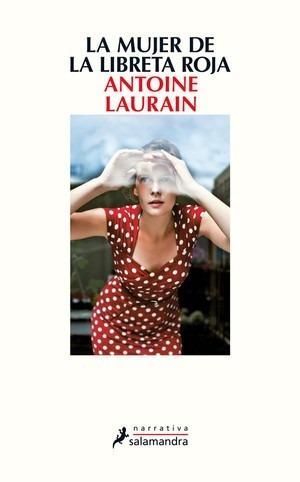 La Mujer De La Libreta Roja / Antoine Laurain (envíos)