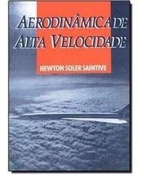 Livro Aerodinâmica De Alta Velocidade.