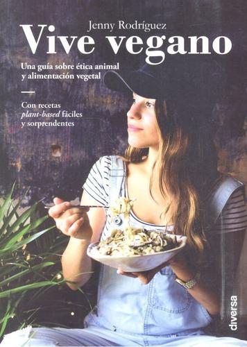 Imagen 1 de 4 de Vive Vegano - Rodriguez Fernandez, Jenny