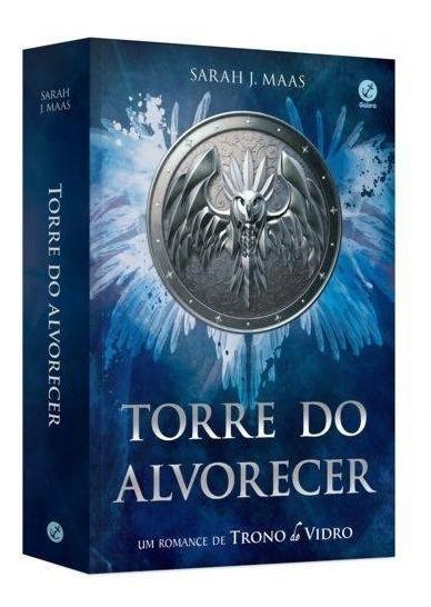 Livro Torre Do Alvorecer Um Romance De Trono De Vidro