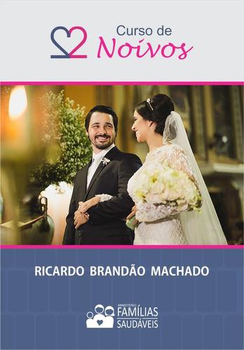 Curso De Noivos: Princípios E Exercícios (impresso)
