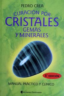 Curación Por Cristales, Gemas Y Minerales