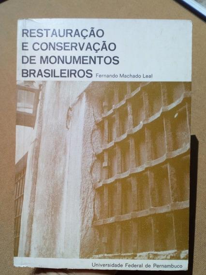Fretegrát Livro Restauração Conservação Monumentos Brasileir