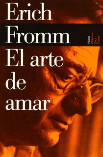 El Arte De Amar De Erich Fromm - Original Nuevo Lbr