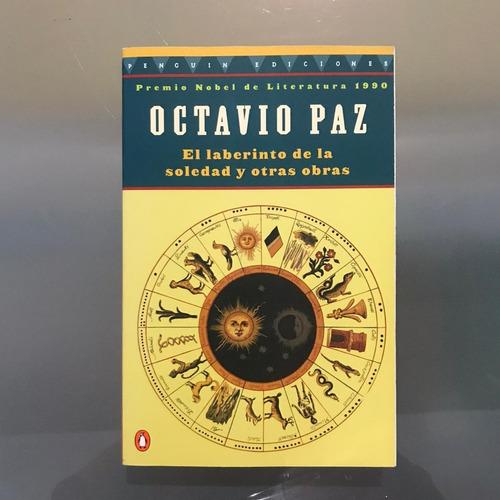 Imagen 1 de 1 de El Laberinto De La Soledad Y Otras Obras, Octavio Paz