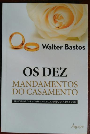 Livro Os Dez Mandamentos Do Casamento