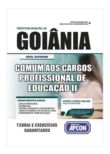 Apostila Pref De Goiânia Básica Profissional De Educação Ii