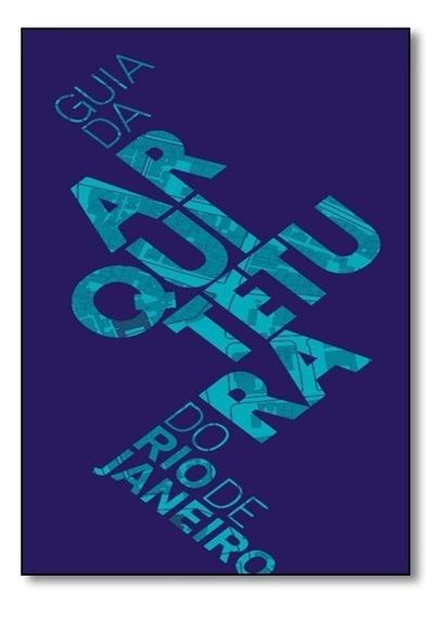 Guia De Arquitetura Do Rio De Janeiro - Edição Em Portugu