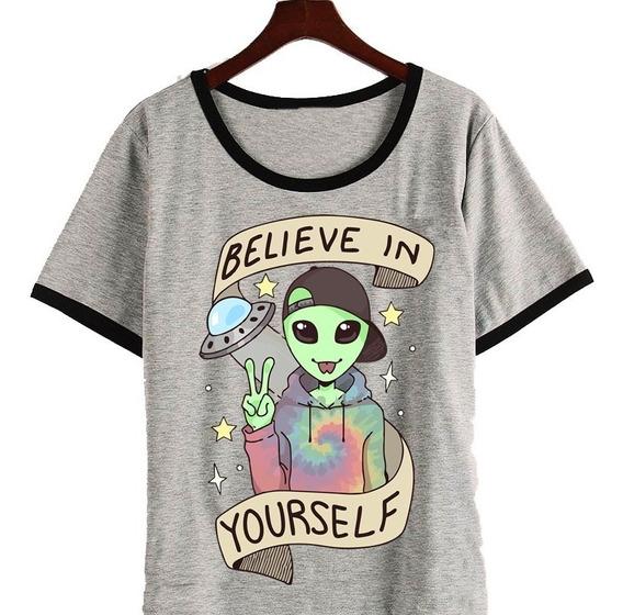 Remera Believe In Yourself Alien Ufo Moda Hipster Harajuku